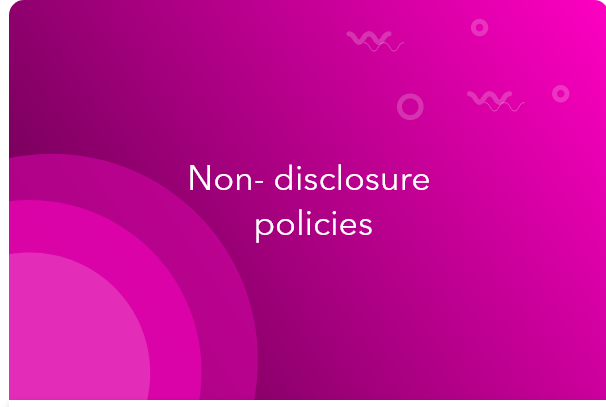 Non disclosure policy