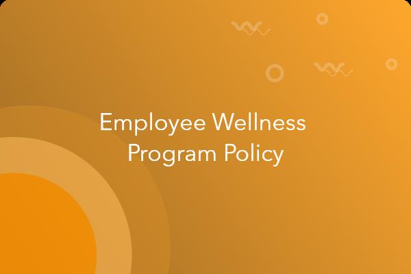employee wellness program policy