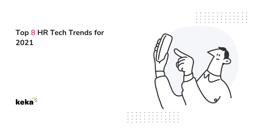 HR tech trends for 2021
