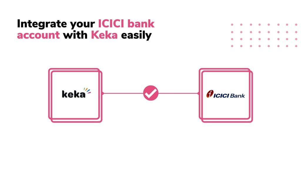 Keka & ICICI Connected Banking integration